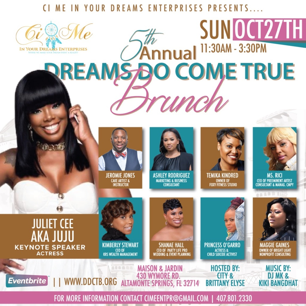 2019 5th annual Dreams do come true women's empowerment brunch flyer, sunday, october 27th 11:30-3:30